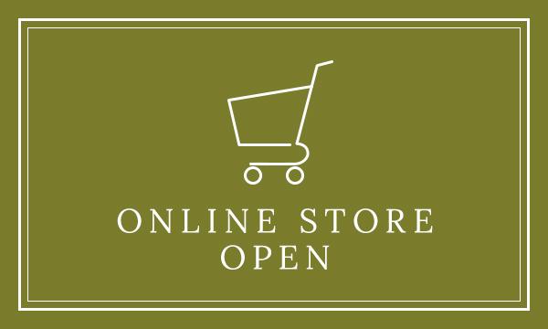 ONLINE STORE OPEN オンラインストアオープン